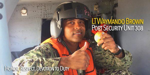 Honor, Respect, Devotion to Duty: Lt. Waymando Brown