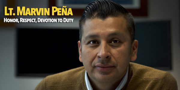 Honor, Respect, Devotion to Duty: Lt. Marvin Peña