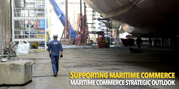 How the Coast Guard supports maritime commerce and the ship-building industry