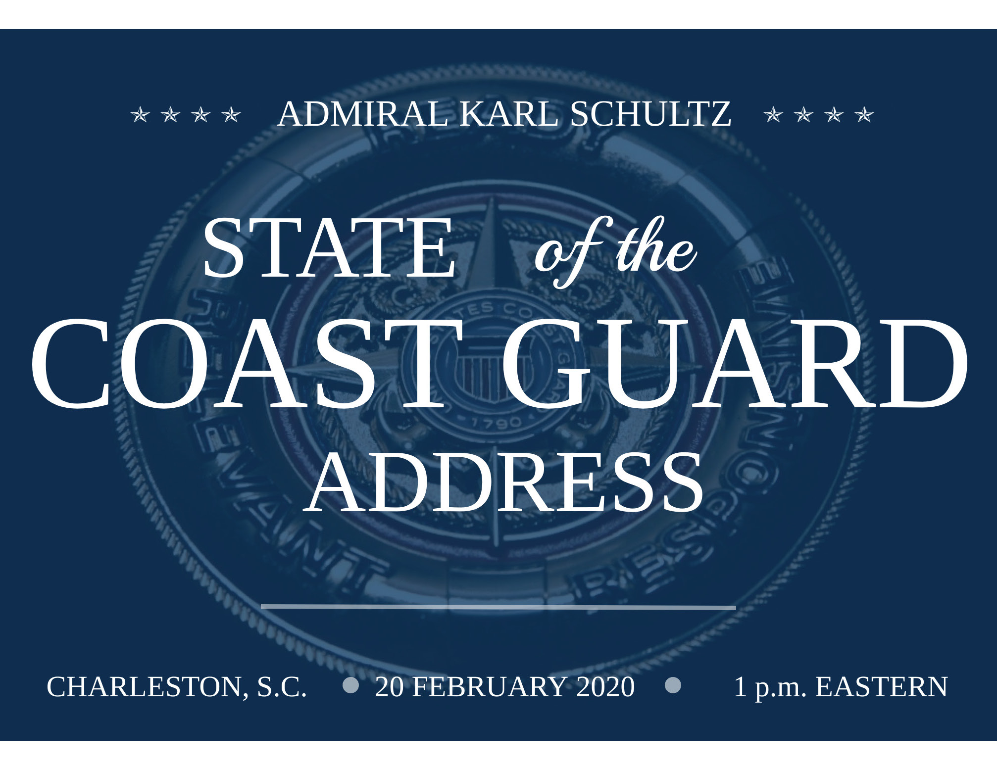 State of the Coast Guard 2020 - 20 February 2020 at 1 p.m.